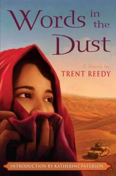 Words in the dust by Trent Reedy.  Click the cover image to check out or request the teen kindle.