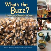 A change from the usual apples and honey presentation, What's the Buzz, through wonderful photographs and simple explanations, teaches both adult readers and young children how we get honey.