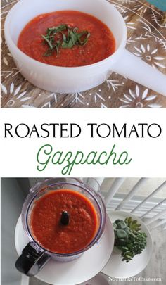 Roasted Tomato Gazpacho | No Thanks to Cake