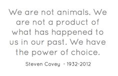 Thank you Steven Covey for your inspiration.