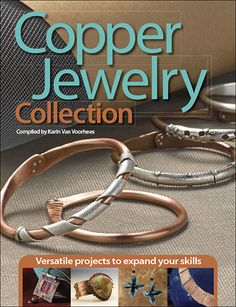 Create warm and rich jewelry projects with copper! $19.99