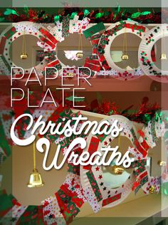 Make Christmas wreaths from paper plates