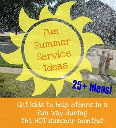 Fun Summer Service Ideas that only cost a penny of time!