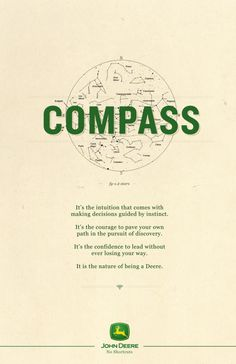 John Deere: No Shortcut, Compass. | #ads #marketing #creative #werbung #print #advertising #campaign < repinned by www.BlickeDeeler.de | Follow us on www.facebook.com/BlickeDeeler