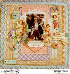 A beautiful Sweet Sentiments LO from the lovely Romy. What a stunning layout! #graphic45