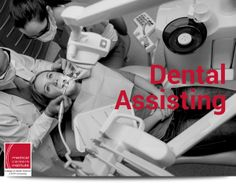 Dental Assisting Degree: 7 Things You Should Know