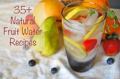 Over 35 Fruit Flavored Water Recipes from Amanda's Apron
