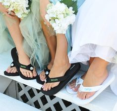 Personalized Flip Flops. Very cute I want a pair for my wedding. For me and my girls