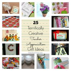 25 Terrifically Creative Teacher Appreciation Gift Ideas... great for end of the year gifts, too!  www.clubchicacircle.com