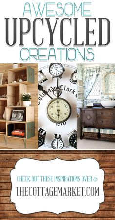 25 Awesome Upcycled DIY Projects