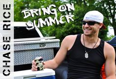 Bring On Summer  http://www.chaserice.com