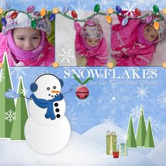 """Snowflakes are like..."" digital scrapbooking layout"