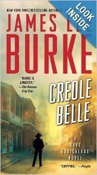 Creole Belle: A Dave Robicheaux Novel: James Lee Burke: (Aug 27, 2013)