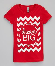 Loving this Red 'Dream Big' Tee - Girls on #zulily! #zulilyfinds