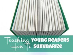 Great tips (and a printable) for Teaching Young Readers How To Summarize