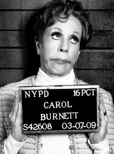 """Comedy is tragedy plus time."" ~ Carol Burnett Who doesn't love her??"