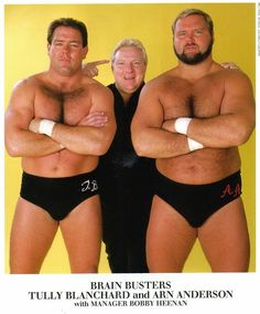 """The Brain Busters - Arn Anderson and Tully Blanchard with Bobby """"The Brain"""" Heenan"""