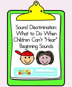 """Sound Discrimination- What to Do When Kids Can't """"Hear"""" Beginning Sounds, great post with awesome ideas from HeidiSongs Kindergarten!"""