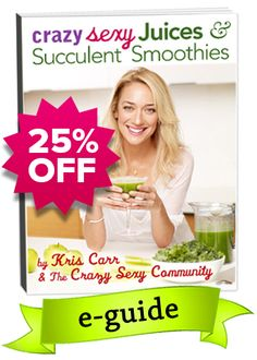 Summer Sale! Grab your copy of Crazy Sexy Juices & Succulent Smoothies between June 24 – July 5 and get 25% Off! #csj&ss #health #wellness #kriscarr #greenjuice #smoothies #recipes