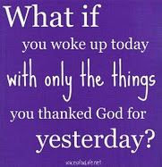 A GREAT reminder to be thankful for everything!