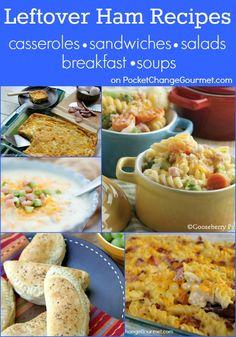 Leftover Ham Recipes on PocketChangeGourmet.com