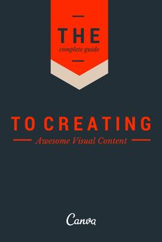 A Complete Guide to Creating Awesome Visual Content http://blog.bufferapp.com/a-complete-guide-to-creating-awesome-visual-content