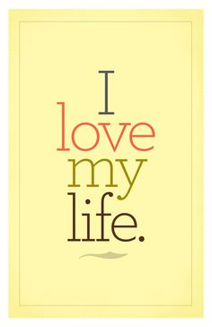 I Love My Life Poster. $25.00, via Etsy.