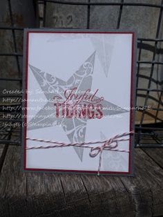 Stampin' with Samantha E. Stampin' Up! Independent Demonstrator: Christmas Star Stamp