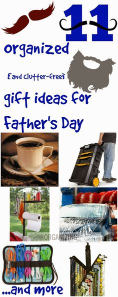 FATHER'S DAY - Do you have any idea what to get Dad for #FathersDay? I've got 11 Organized {and clutter-free} Father's Day Gift Ideas :: OrganizingMadeFun.com