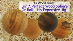 Turn A Perfect Wood Sphere Or Ball - No Expensive Jig