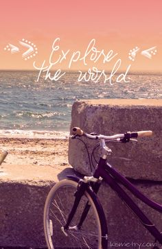 ocean beach, exploring the world, about bike quotes, explore the world, bicycl, explore quotes, place, travel quotes, exploring quotes