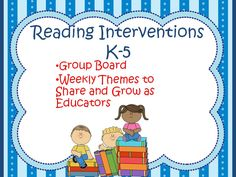 Group Board for Reading Interventionists with weekly themes.