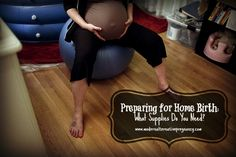 Preparing for Home Birth: What Supplies Do You Need? | Modern Alternative Pregnancy