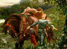 La Belle Dame Sans Merci (The Beautiful Woman Without Mercy) by Sir Frank Dicksee.  A knight and his lady