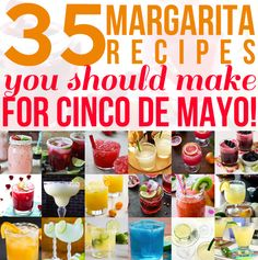 Margarita Round Up! 35 Margs to Make for Cinco de Mayo!