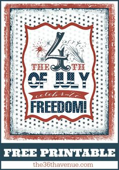 The 36th AVENUE | Fourth Of July Free Printable