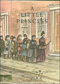 A Little Princess, the Tasha Tudor illustrated version.