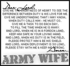 Army wife prayer -- this goes for Army moms too.  thank you God for keeping him safe!!!