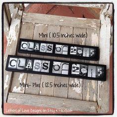 Class of 2015 Photo Letter Art Mini Sign for graduate present, graduation gift.  High school Senior, College alumni, and more!