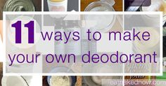 11 ways to make your own deodorant | eatnakednow.com