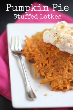 Pumpkin Pie Stuffed Latkes