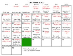 Before Thanksgiving I set up a Calendar of events.  Including 25 days of Christmas and an elf on the shelf idea each day.  It made the season pure enjoyment instead of stress!