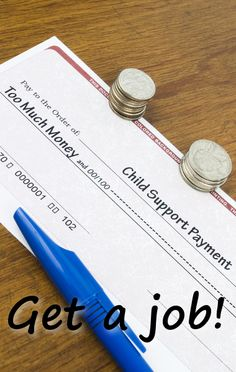 How can Chase pay child support with no job?