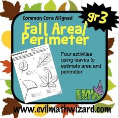 Area and Perimeter Activities: Using leaves to estimate area and perimeter, great fall math center!