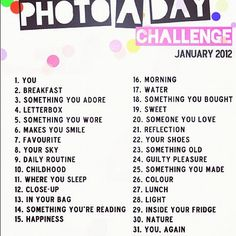 photo a day challenge.  ideas for january photos. Going to try this, let's see how it goes.
