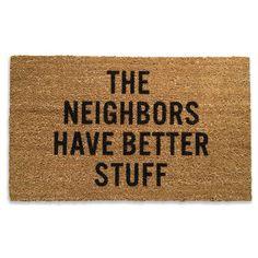 The Neighbors Doormat 18x30