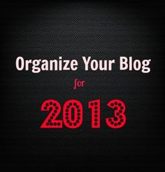 Great List of Printables To Organize Your Blog for 2013