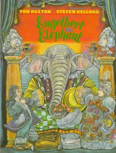 """Engelbert the Elephant"" by Tom Paxton"