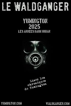 Yumington 2025, années dark urban