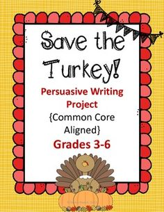 Save the Turkey! Thanksgiving Writing Project. CCSS Aligned and FREE
